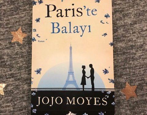 Paris'te Balayı – Jojo Moyes – Kitap İnceleme